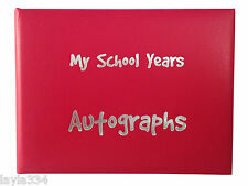 School Autograph Book, School Leavers Book - choice 6 colours with padded cover
