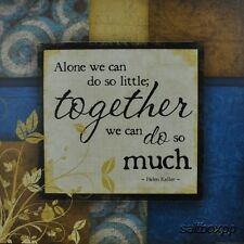 "JP1215 Together We Can Do So Much Pugh 12""x12"" framed or unframed art Keller"