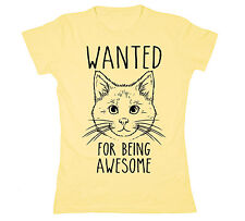 Wanted For Being Awesome Cats Funny Cat Lady Paws Humor Tee Party Womens T-Shirt