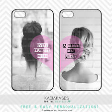 Blonde and brunette best friends quote cases for iphone 4/4s and 5/5s