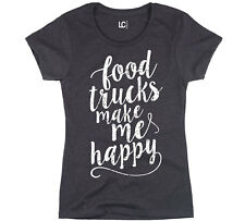 Food Trucks Make Me Happy Hipster Foodie Local Hip Style Womens T-Shirt