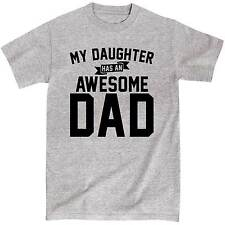 My Daughter Has An Awesome Dad New Dad Funny Father's Day Novelty - Mens T-Shirt
