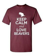 Keep Calm And Love Beavers Trees Wild Animal Lover Funny Humor Adult T-Shirt Tee