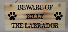 Personalised Beware Of The Dog Sign, Dog Signs, 2 Fonts To Choose From.