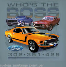 Ford Mustang T Shirt Tee Mens Who's the Boss 1969 1970 1971 69 70 71 302 351 429