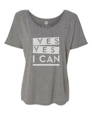 Yes, Yes I Can - Women's Slouchy Graphic Tee