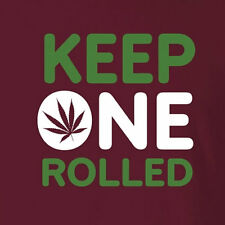 New Comfy Drug T-shirt Keep One Rolled Joints Cannabis Weed Marijuana Clothing