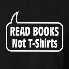 Funny Nerd Geek T-shirt Read Books Not T-shirts 8-18 S M L XL 2XL 3XL 4XL 5XL