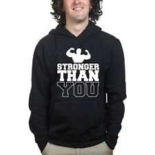 Stronger Than You Gym Fitness Training Body Building Sweatshirt Hoodie Shirt