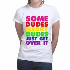 Some Dudes Marry Dudes LGBTQ Gay Rights Funny Ladies Womens T shirt Top