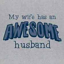 My Wife Has An Awesome Husband Funny Men's Graphic T SHIRT Novelty Tee Gift