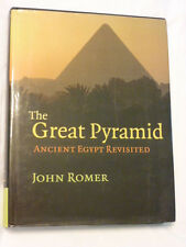 The Great Pyramid: Ancient Egypt Revisited by John Romer (2007, Hardcover)