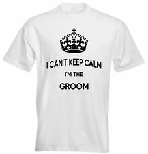 I Can't Keep Calm I Am The Groom Stag Do Marriage Proposal Wedding Mens T shirt