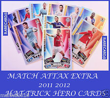 Choose Your MATCH ATTAX EXTRA 2011/12 Topps 2012 HAT-TRICK HERO Cards 11 12