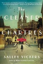 The Cleaner of Chartres: A Novel Vickers, Salley Paperback