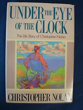 Under the Eye of the Clock: The Life Story of Christopher Nolan