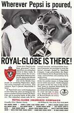 1965 Royal Globe Insurance: Wherever Pepsi Is Poured Print Ad (5570)