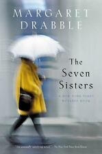 The Seven Sisters by Margaret Drabble (2003, Paperback)