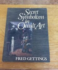 Secret Symbolism in Occult Art by Fred Gettings (1987, Hardcover)