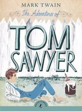 Puffin Classics: The Adventures of Tom Sawyer by Mark Twain (2008, Paperback)
