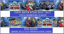 Choose Match Attax UEFA Champions League 2016 2017 REAL MADRID Winners Cards