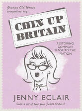 Chin Up, Britain by Jenny Eclair (Hardback, 2010)