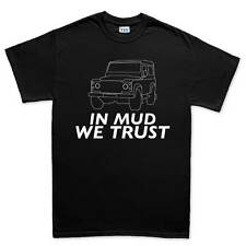 In Mud We Trust Off Road jeep 4x4 Rock Crawl Mens T shirt Tee Top T-shirt