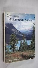 Canada's Wilderness Lands National Geographic Society hardback book w/ DJ