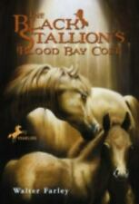 The Black Stallion's Blood Bay Colt: (Reissue) Farley, Walter Paperback
