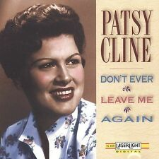 Don't Ever Leave Me Again Cline, Patsy Audio CD