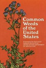 Common Weeds of the United States U.S. Dept. of Agriculture Paperback