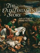 The Old Testament Story (8th Edition) Tullock, John, McEntire, Mark Paperback