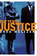 The Tenth Justice Meltzer, Brad Hardcover