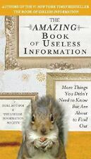The Amazing Book of Useless Information: More Things You Didn't Need to Know Bu