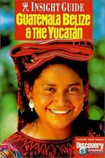 Guatemala, Belize, Yucatan by Hum Hennessy and Insight Guides Staff (2000,...