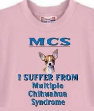 T Shirt Big Dog MCS Multiple Chihuahua Syndrome 5 Colors # 612 Men Adopt