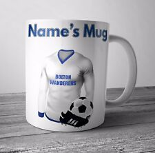 Bolton Wanderers Football Themed Mug / Cup - Personalised Gift - Any NAME