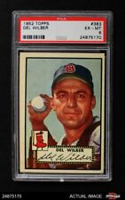 1952 Topps #383 Del Wilber Red Sox PSA 6 - EX/MT