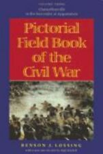 Pictorial Field Book of the Civil War: Journeys through the Battlefields in the