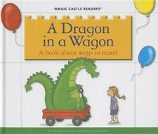 A Dragon in a Wagon (Magic Castle Readers: Language Arts)-ExLibrary