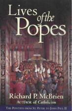 Lives of The Popes: The Pontiffs from St. Peter to John Paul II