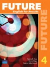 Future: English for Results (with Practice Plus CD-ROM) Bk. 4