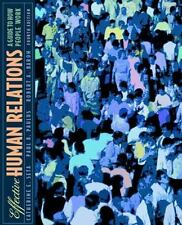 Effective Human Relations: A Guide to People at Work (4th Edition)