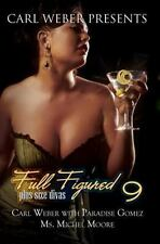 Full Figured 9: Carl Weber Presents (Urban Books)-ExLibrary