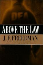 Above the Law by J. F. Freedman (2000, Hardcover) BRAND NEW #496