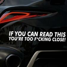 """Bumper Sticker """"IF YOU CAN READ THIS YOURE TOO CLOSE"""" FUNNY Vinyl STICKER DECAL"""
