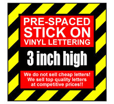 5 Characters 3 inch 75mm high pre-spaced stick on vinyl letters & numbers