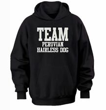TEAM PERUVIAN HAIRLESS DOG HOODIE  warm cozy top - dog and puppy pet owners