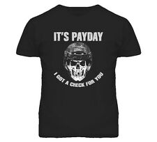 Its Payday T Shirt