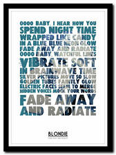 BLONDIE - Fade Away And Radiate - yric poster typography art print - 4 sizes